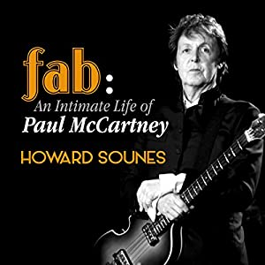 Fab: The Intimate Life of Paul McCartney Audiobook