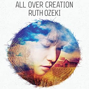 All Over Creation Audiobook