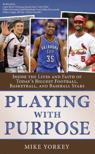 Playing With Purpose Collection Inside The Lives And Faith Of Today S Biggest Football Basketball And Baseball Stars