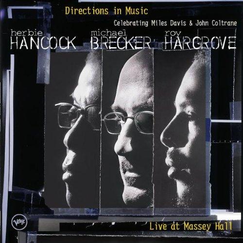 Directions In Music (Celebrating Miles Davis & John Coltrane - Live) by Verve