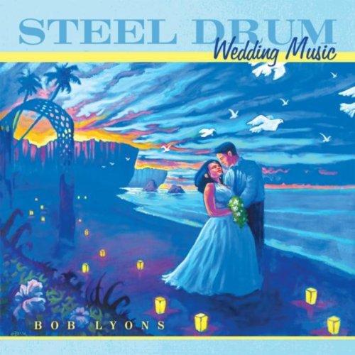 Steel Drum Wedding Music
