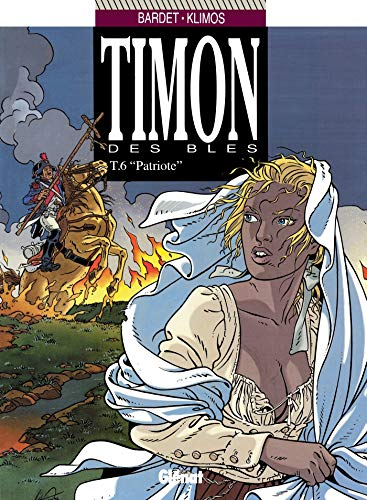 Timon des Blés, tome 6 :