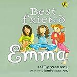 Best Friend Emma | Sally Warner