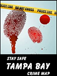 Stay Safe Crime Map of Tampa Bay