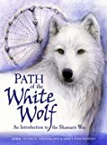 Path of the White Wolf, Robin Tekwelus Youngblood and Sandy D'Entremont, 0978795407