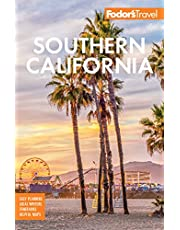 Fodor's Southern California: with Los Angeles, San Diego, the Central Coast & the Best Road Trips