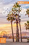 Fodor s Southern California: with Los Angeles, San Diego, the Central Coast & the Best Road (Full-color Travel Guide)