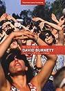 100 photos de David Burnett pour la liberté de la presse par Burnett