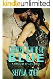 A Lighter Shade of Blue (Kings of Chaos Book 2)