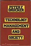 Technology, Management and Society, Peter F. Drucker, 0060905697
