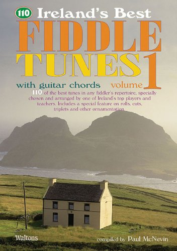 110 Ireland's Best Fiddle Tunes - Volume 1: with Guitar -