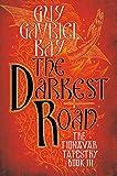 The Darkest Road (Fionavar Tapestry Book 3)