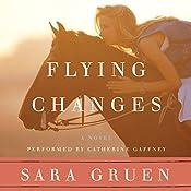 Flying Changes | Sara Gruen