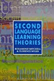 img - for Second Language Learning Theories by Florence Myles (1998-08-30) book / textbook / text book