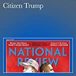 Citizen Trump | Michael Knox Beran