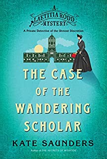 Book Cover: Laetitia Rodd and the Case of the Wandering Scholar