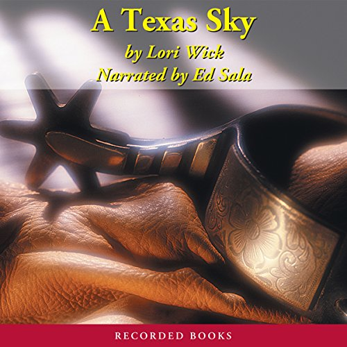A Texas Sky: The Yellow Rose Trilogy, Book 2