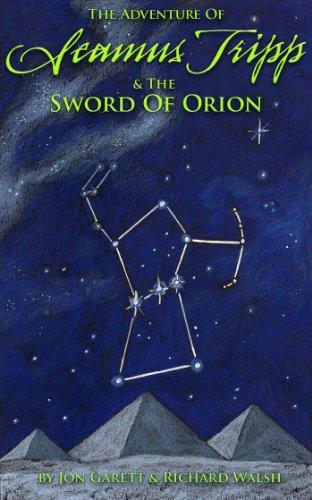 Seamus Tripp & the Sword of Orion (The Adventures of Seamus Tripp)