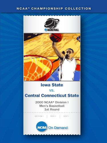 2000 NCAA(r) Division I Men's Basketball 1st Round - Iowa State vs. Central Connecticut ()