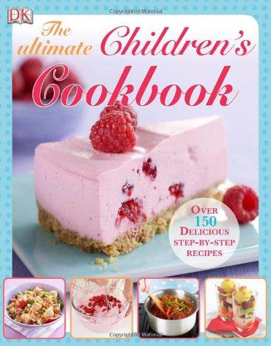 Ultimate Children's Cookbook by Collectif, Publisher : Dorling Kindersley