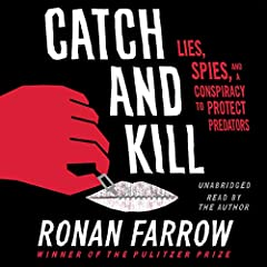 In a dramatic account of violence and espionage, Pulitzer Prize-winning investigative reporter Ronan Farrow exposes serial abusers and a cabal of powerful interests hell-bent on covering up the truth. At any cost.  In 2017, a routine network ...