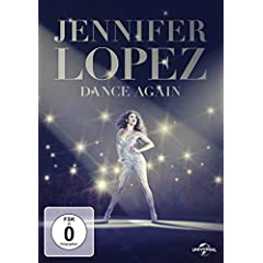 JENNIFER LOPEZ: DANCE AGAIN Arrives on DVD, Digital HD and On Demand December 6 from Anchor Bay