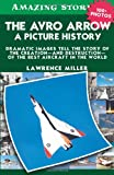 The Avro Arrow, Lawrence Miller, 1552778959