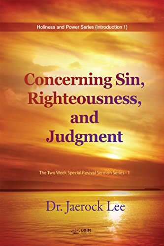 concerning-sin-righteousness-and-judgment-the-two-week-special-revival-sermon-series-1