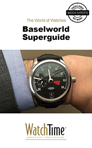 baselworld-superguide-guidebook-for-luxury-watches-luxury-watches-guide