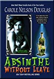 Absinthe Without Leave: A Midnight Louie Cafe Noir Mystery (Midnight Louie, Cozy-Noir feline P.I. Book 1)