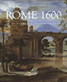 img - for Rome 1600: The City and the Visual Arts under Clement VIII book / textbook / text book