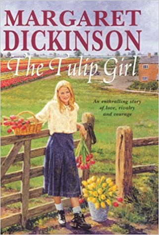 Book The Tulip Girl by Margaret Dickinson (2000-08-11)