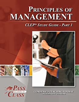 Amazon com: Principles of Management CLEP Test Study Guide