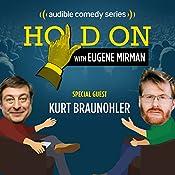Kurt Braunohler Opens His Relationship Up | Eugene Mirman, Kurt Braunohler