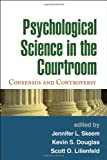 Psychological Science in the Courtroom 1st Edition