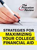 img - for Strategies for Maximizing Your College Financial Aid (College Admissions Guides) book / textbook / text book