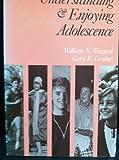 Understanding and Enjoying Adolescence, William N. Wingerd, 0801302153