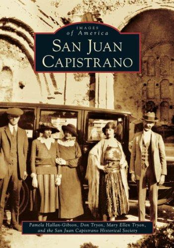 San Juan Capistrano (CA) (Images of - Antonio Marcos San San