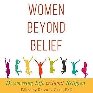 Women Beyond Belief Audiobook