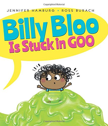 Book Cover: Billy Bloo is Stuck in Goo