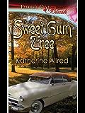 The Sweet Gum Tree