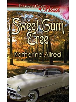 The Sweet Gum Tree by [Allred, Katherine]