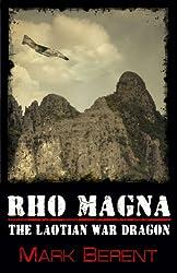Rho Magna, the Laotian War Dragon (Short Story) (English Edition)