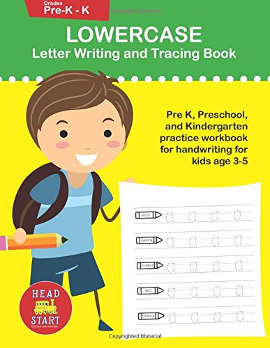 (Lowercase Letter Writing and Tracing book (Lowercase Letter Tracing) )