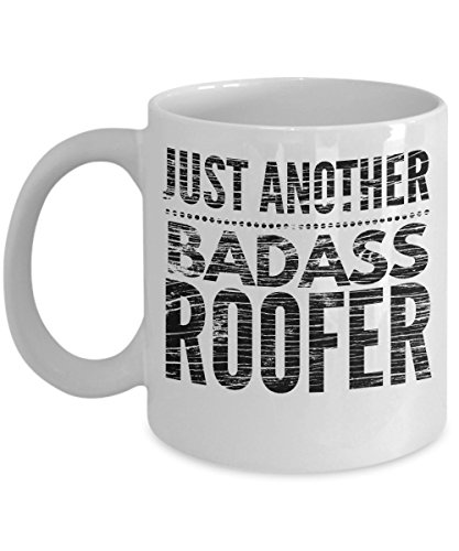 Just Another Badass Roofer Mug - Cool Coffee Cup