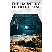 The Haunting of Hill House: Greatest Gothic Horror Novel of the 20th Century