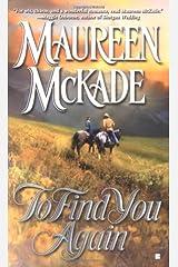 To Find You Again (Berkley Sensation) Mass Market Paperback