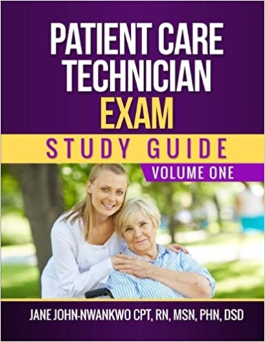 Patient Care Technician Exam Study Guide: Volume One