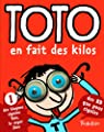 Toto, Tome 1 : Toto en fait des kilos par Bloch