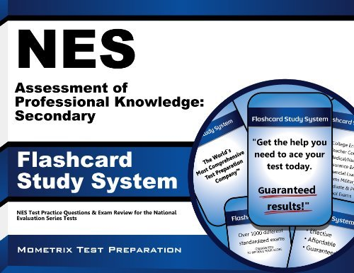 By NES Exam Secrets Test Prep Team NES Assessment of Professional Knowledge: Secondary Flashcard Study System: NES Test Practice Questi [Cards]